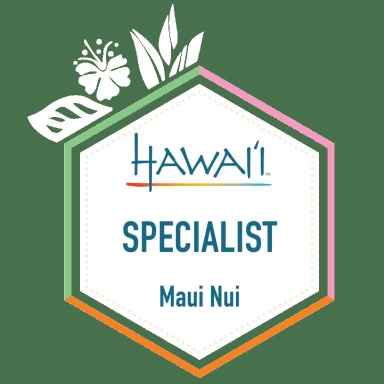 Maui Nui Specialist